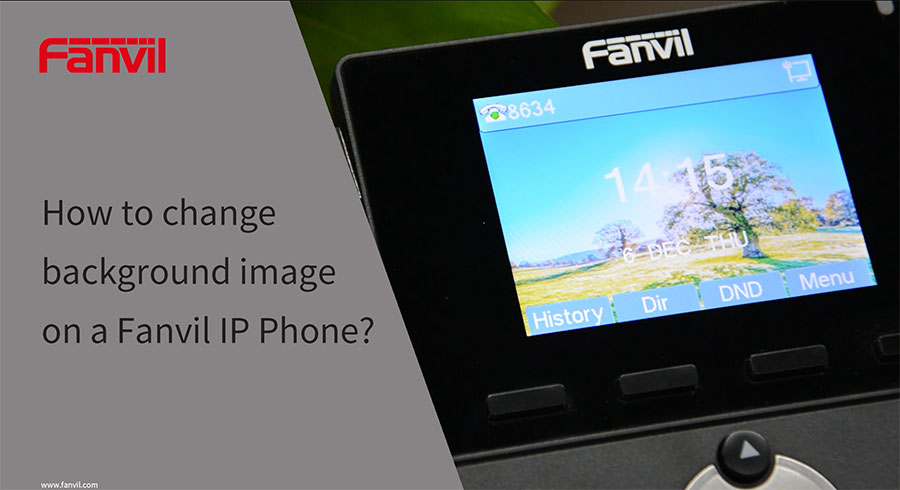 How to change background image on a Fanvil IP phone?