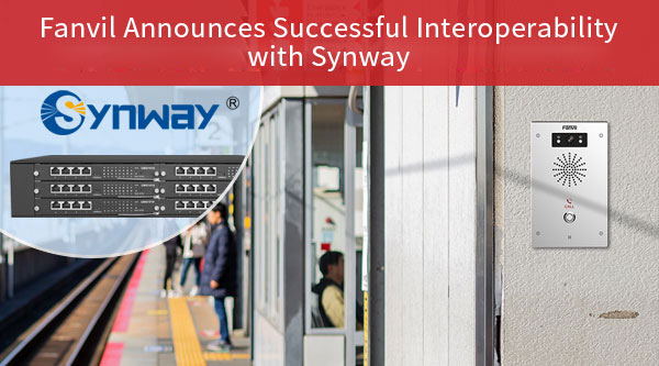 Fanvil Announces Successful Interoperability with Synway