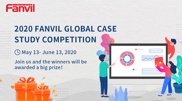 2020 Fanvil Global Case Study Competition with Big Prizes is Ongoing